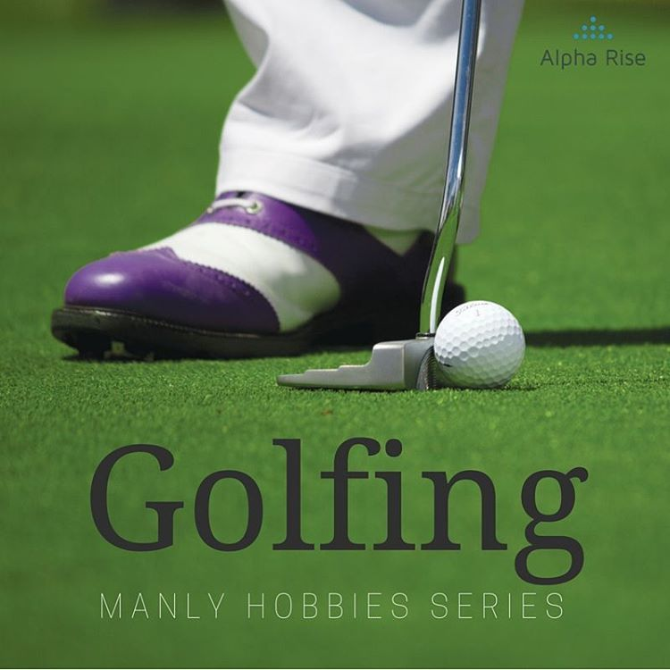 Manly Hobby: Golfing Alpha Rise Health