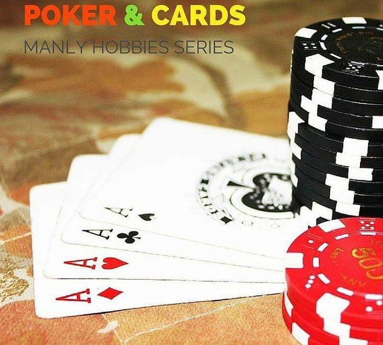 Manly Hobby: Poker