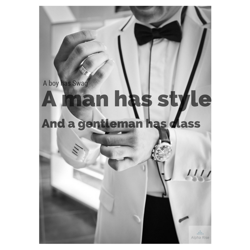 A real Gentleman always has class Alpha Rise Health