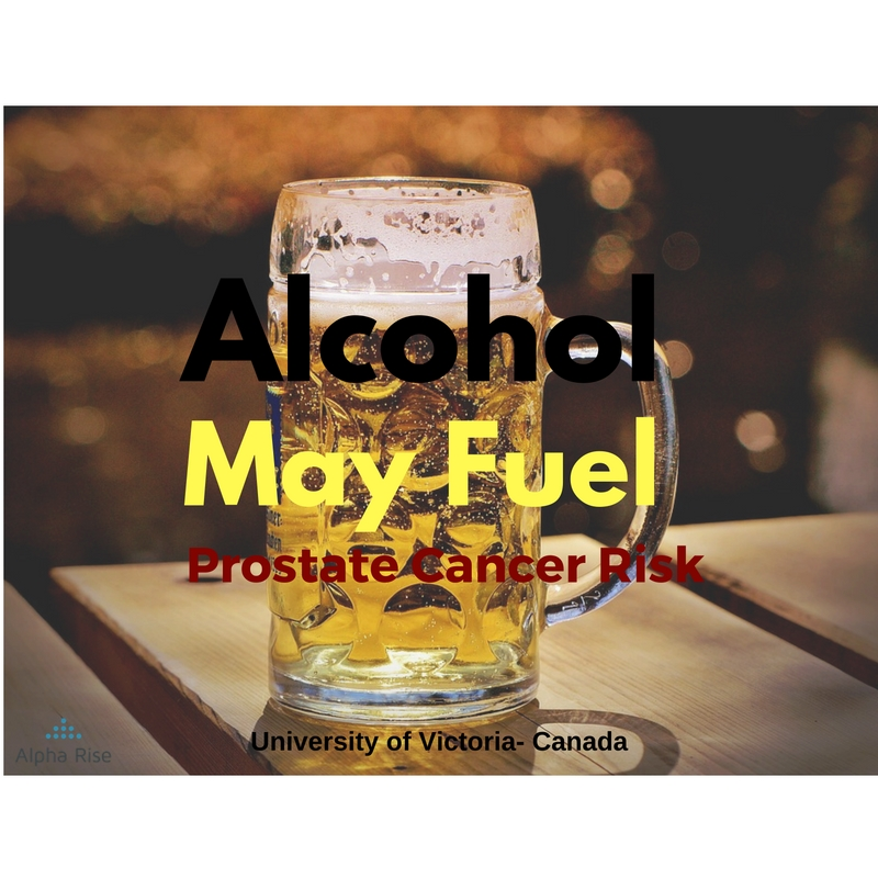 Alcohol and prostate cancer, what you need to know. Alpha Rise Health