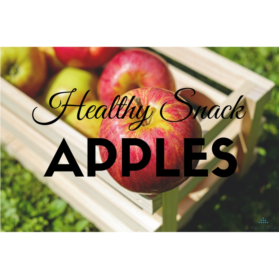 Healthy snack: Apple and its benefits Alpha Rise Health