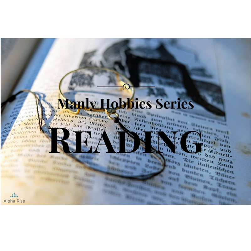 Manly Hobbies Series: Reading Alpha Rise Health