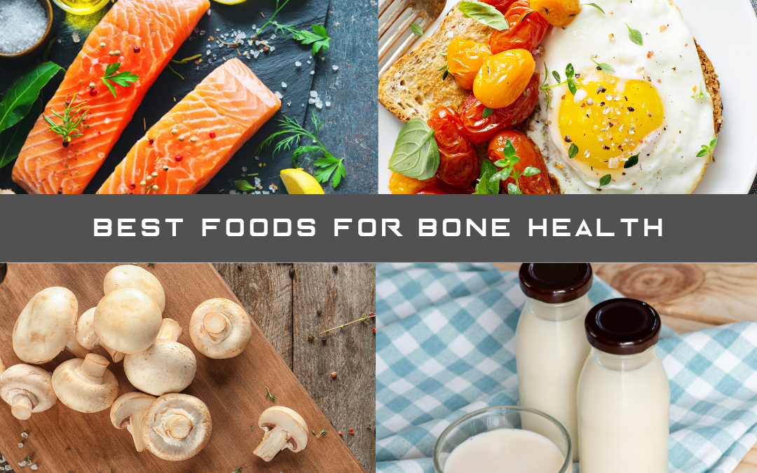 Which Are The Best Foods And Vitamins For Bone Health?